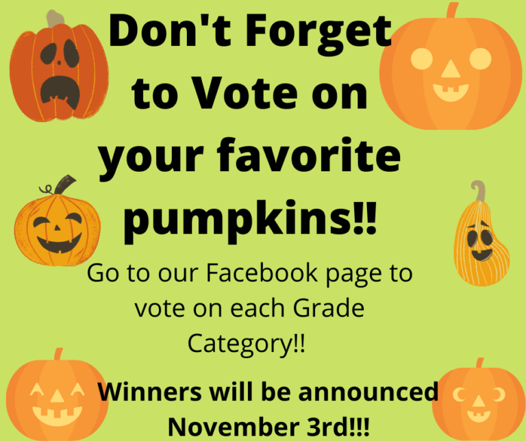 Don't Forget to Vote on your favorite pumpkins!!